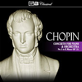 Chopin: Concerto for Piano and Orchestra No. 1 by Various Artists