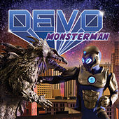 Monsterman - Single by DEVO