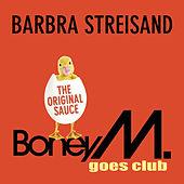 Barbra Streisand by Boney M