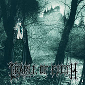 Dusk & Her Embrace by Cradle of Filth