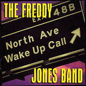 North Avenue Wake Up by Freddy Jones Band