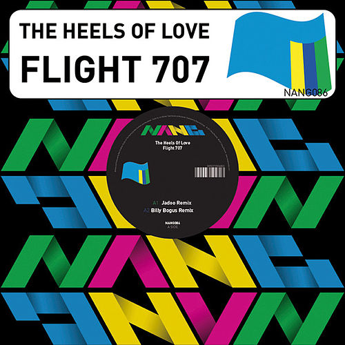 Flight 707 by The Heels Of Love