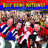 Busy Doing Nothing von Various Artists