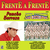 Frente a Frente: Pancho Barraza - Banda Sinaloense los Recoditos by Various Artists