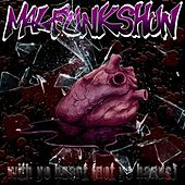 With Your Heart Not Your Hands - Single by Malfunkshun