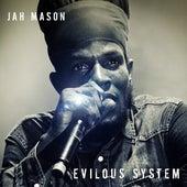 Evilous System - Single by Jah Mason