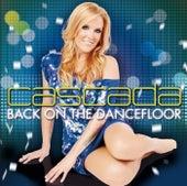 Back On The Dancefloor von Cascada