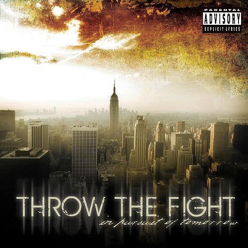 In Pursuit of Tomorrow by Throw The Fight