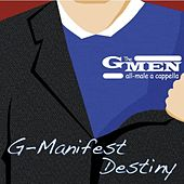 G-Manifest Destiny by The Michigan G-Men