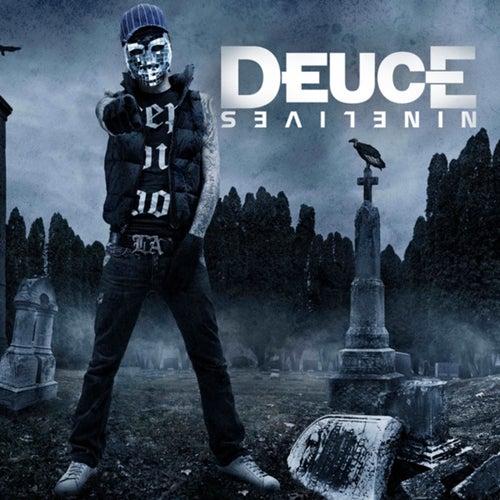Nine Lives by Deuce
