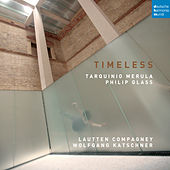 Timeless - Music by Merula and Glass von Lautten-Compagney
