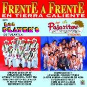 Frente a Frente en Tierra Caliente: Los Player's - Los Pajaritos by Various Artists