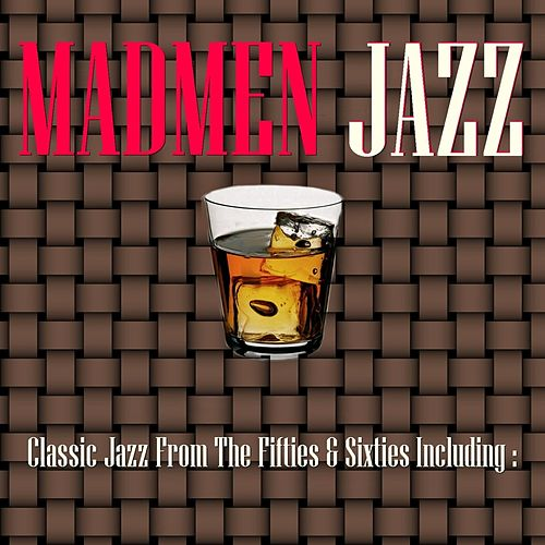 Mad Men Jazz by Various Artists