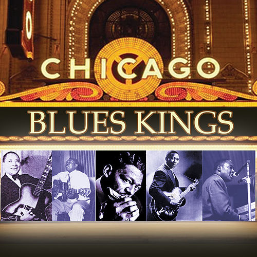 Chicago Blues Kings by Various Artists