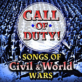 Call of Duty - Songs of Civil & World Wars by Various Artists