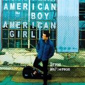 American Boy/American Girl by Bryan Mcpherson