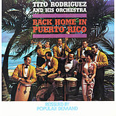 Back Home In Puerto Rico by Tito Rodriguez