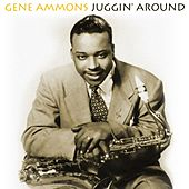 Juggin' Around by Gene Ammons