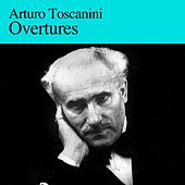 Overtures by Arturo Toscanini