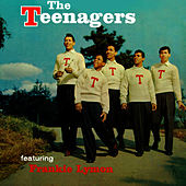 The Teenagers Featuring Frankie Lymon by The Teenagers