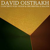 Concerto For Violin & Orchestra D Major by David Oistrakh