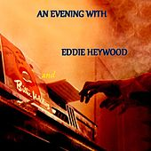 An Evening With by Eddie Heywood