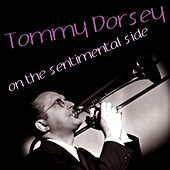 On The Sentimental Side by Tommy Dorsey