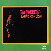 Latino con Soul (West Side Original Remastered) by Ray Barretto