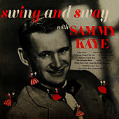 Swing And Sway by Sammy Kaye