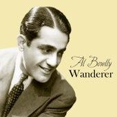 Wanderer by Al Bowlly