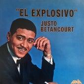 El Explosivo by Justo Betancourt
