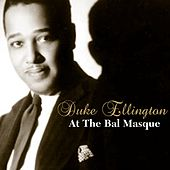 At The Bal Masque by Duke Ellington