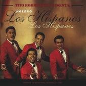 Tito Rodriguez Presenta Los Hispanos by Los Hispanos