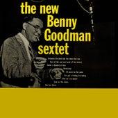 The New Benny Goodman Sextet by Benny Goodman