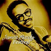 Festival by James Moody