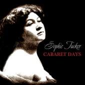 Cabaret Days by Sophie Tucker