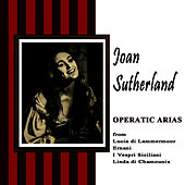 Operatic Arias by Joan Sutherland