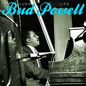 Lush Life by Bud Powell