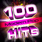100 Modern Pop Hits! by Future Hit Makers