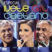Especial Ivete, Gil E Caetano von Caetano Veloso
