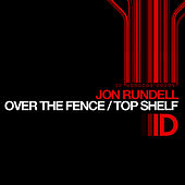 Top Shelf Ep by Jon Rundell