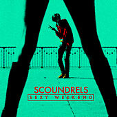 Sexy Weekend EP by Scoundrels (1)