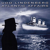 Atlantic Affairs by Udo Lindenberg