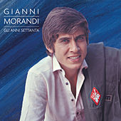 Gli Anni '70 by Gianni Morandi