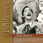 Brillantes - Jorge Negrete by Various Artists