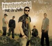 Mit dir chilln by Revolverheld