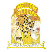 Mellow Yellow by Donovan