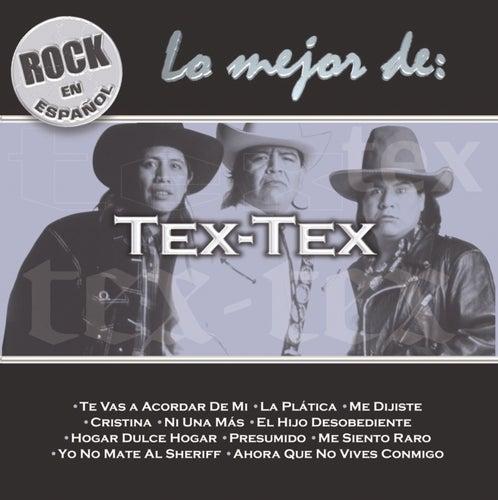 Rock En Español - Lo Mejor De Tex Tex von Tex Tex