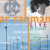 A R Rahman - Live In Dubai - Hindi by Various Artists
