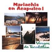 Mariachis En Acapulco by Mariachi Vargas de Tecalitlan